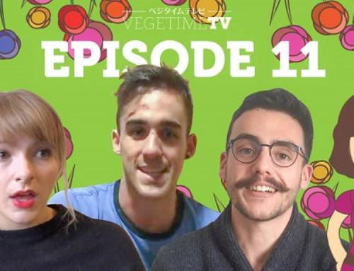 VegeTime TV 11th episode is ready! 3 young vegans will talk!